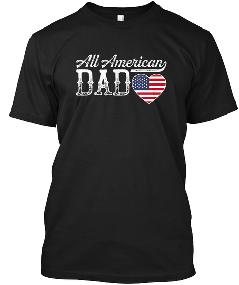 620cc92c8 All American Dad Novelty Products from Dad American Flag Shirt ...
