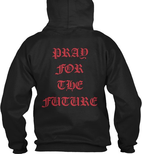 Pray For The Future Black Sweater Lengan Panjang Back