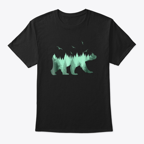Bear In The Woods Forest Backdrop Forest Black T-Shirt Front