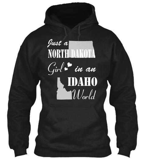 North Dakota Girl In Idaho Black T-Shirt Front