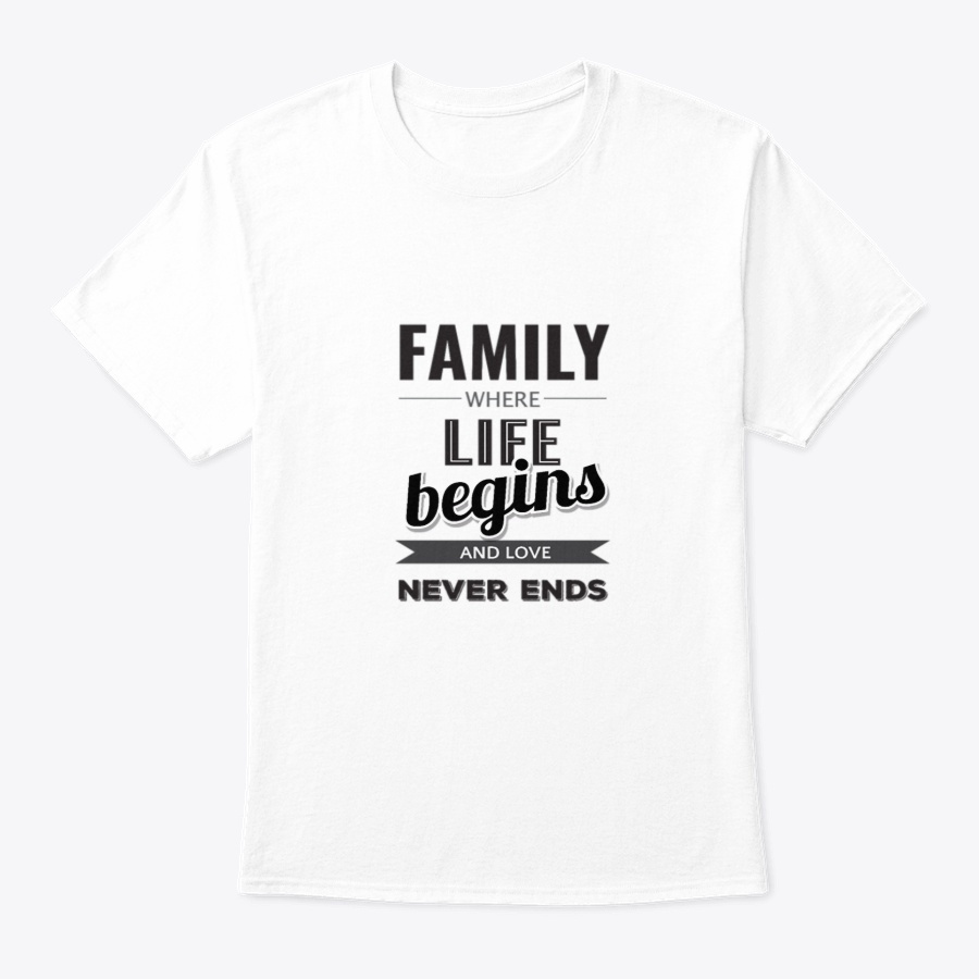 Family Is Where Family Quote Shirts Unisex Tshirt
