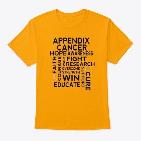 Appendix Cancer Awareness Ribbon Hope Gold T-Shirt Front