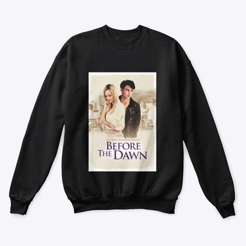 Before The Dawn Sweatshirt Black T-Shirt Front