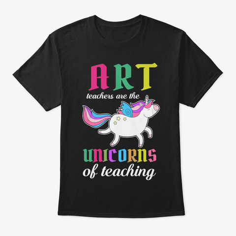 Art Teacher Unicorn Black T-Shirt Front