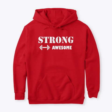 Strong And Awesome   Gym T Shirts Red T-Shirt Front