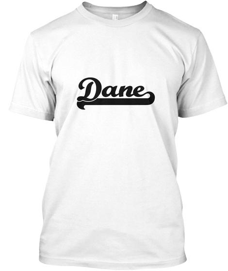 Dane White T-Shirt Front