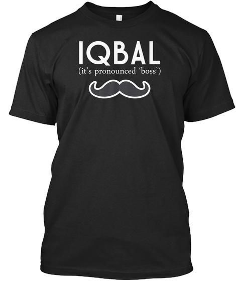 Iqbal It's Pronounced Boss Black T-Shirt Front
