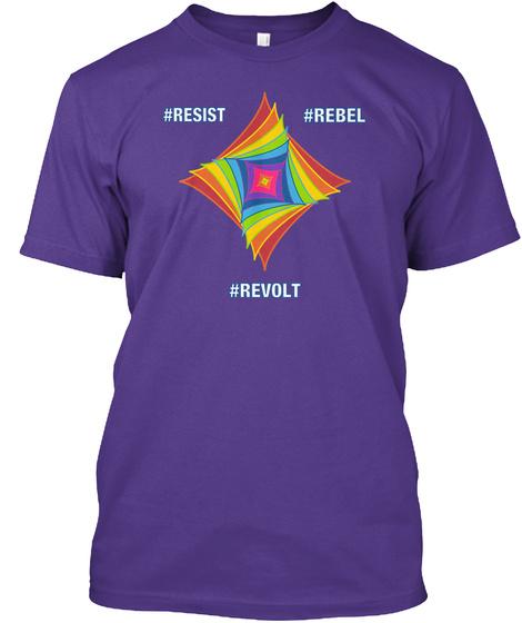 #Resist #Rebel #Revolt Purple T-Shirt Front