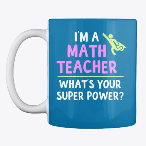 Super Math Teacher Mugs And Totes Royal Blue T-Shirt Front