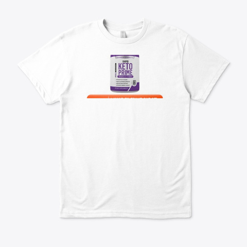 Rapid Keto Prime ® Update 2020 White T-Shirt Front