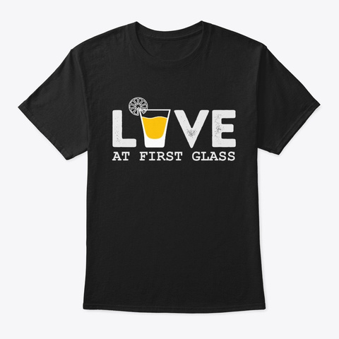 Love Tequila At First Glass T Shirt Black T-Shirt Front