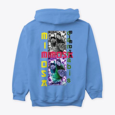 Jimmyinspaz Zz 'mimosa' Cannabis Gear Carolina Blue Sweatshirt Back