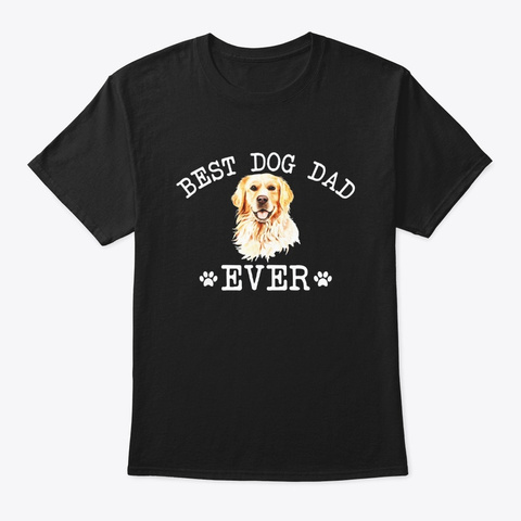 Best Golden Retriever Dog Dad Ever Funny Black T-Shirt Front