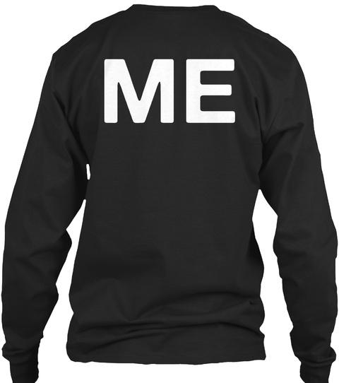 Me Black T-Shirt Back