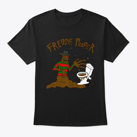 Freddie Pooper Black T-Shirt Front