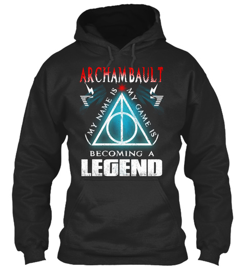 Name Is Archambault   Game Is Legend Jet Black T-Shirt Front