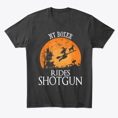 Boxer Rides Shotgun Dog Lover Halloween Black T-Shirt Front