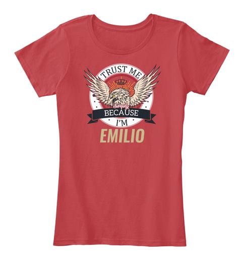 Trust Me, I'm Emilio Classic Red T-Shirt Front