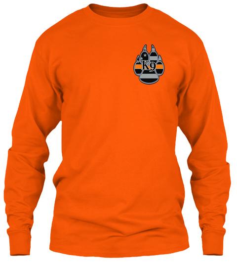 K9 Safety Orange Long Sleeve T-Shirt Front