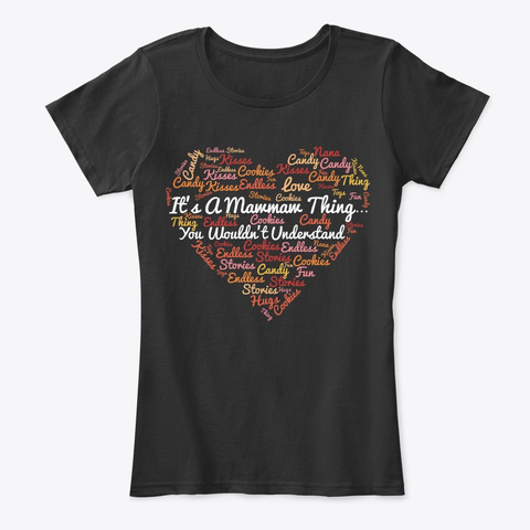Its Mawmaw Thing, You Wouldnt Understand Black T-Shirt Front
