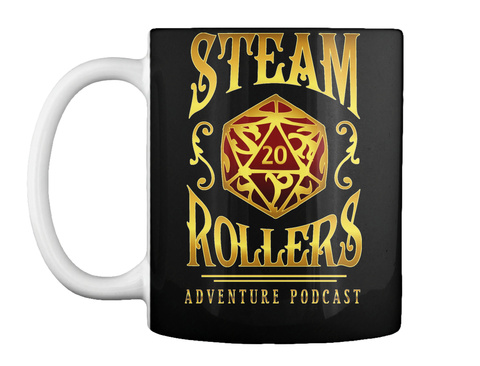 Steam 20 Rollers Adventure Podcast Black Mug Front
