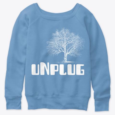 Unplug Blue Triblend  T-Shirt Front
