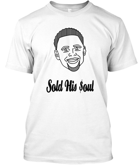 Sold His $Oul White T-Shirt Front