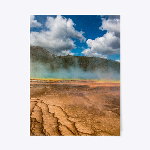 Grand Prismatic I   Yellowstone Park White T-Shirt Front