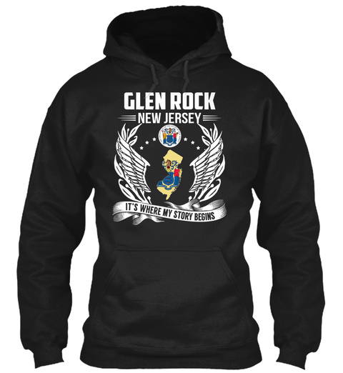 Glen Rock New Jersey It's Where My Story Begins Black T-Shirt Front