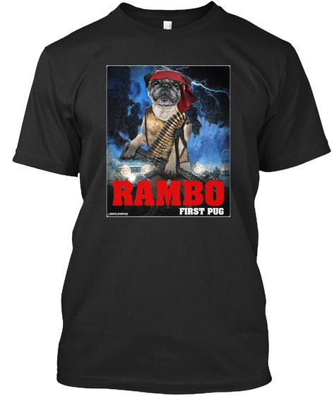 Rambo First Pug Black T-Shirt Front