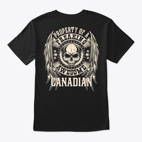 Awesome Canadian Shirt Black T-Shirt Back
