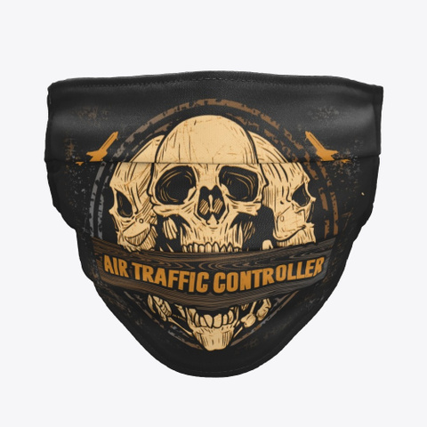 Awesome Air Traffic Controller Mask Black T-Shirt Front