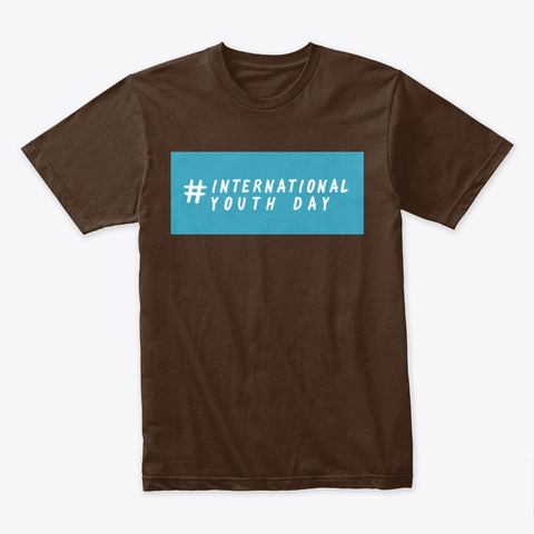 International  Youth Day Dark Chocolate T-Shirt Front