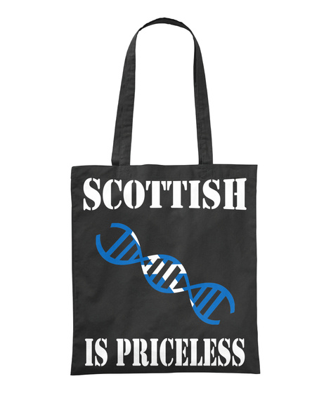 Scottish Is Priceless Black T-Shirt Front