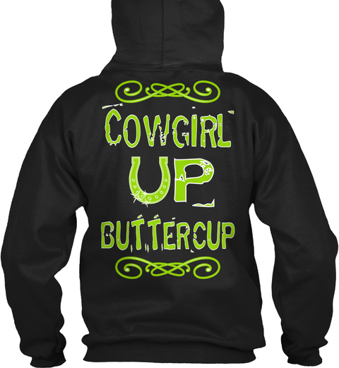 Cowgirl Buttercup Black T-Shirt Back