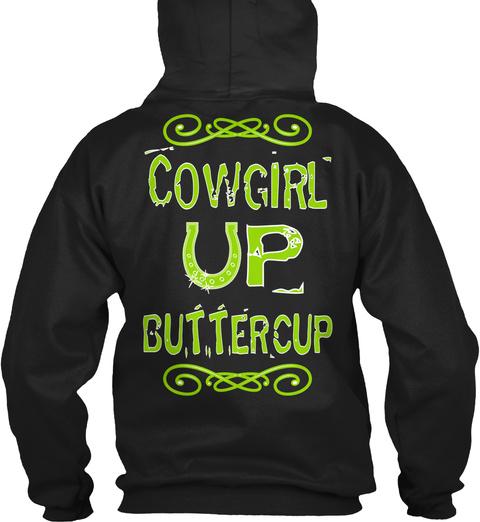 Cowgirl Buttercup Black Sweatshirt Back