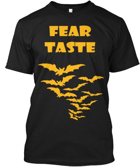 Fear Taste Black T-Shirt Front
