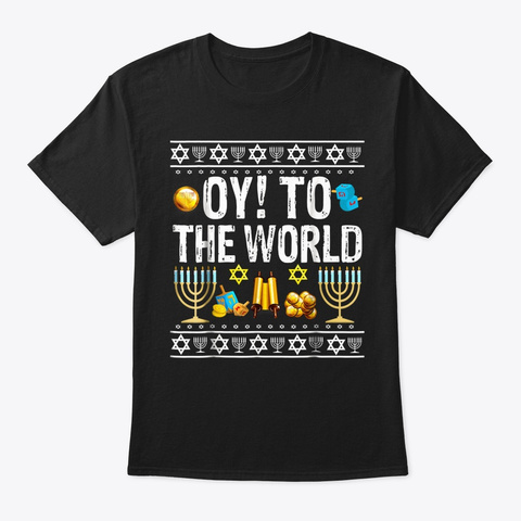 Oy To The World Jewish Gift T Shirt Black T-Shirt Front