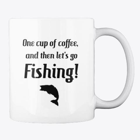 One Cup Of Coffee! White Mug Back