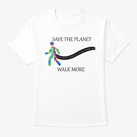 Save The Planet White T-Shirt Front