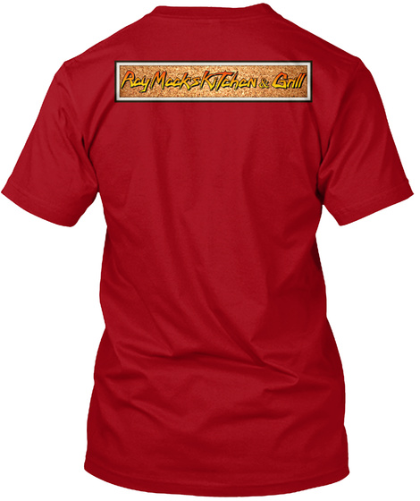 Ray Macks Kitchen & Grill Deep Red T-Shirt Back