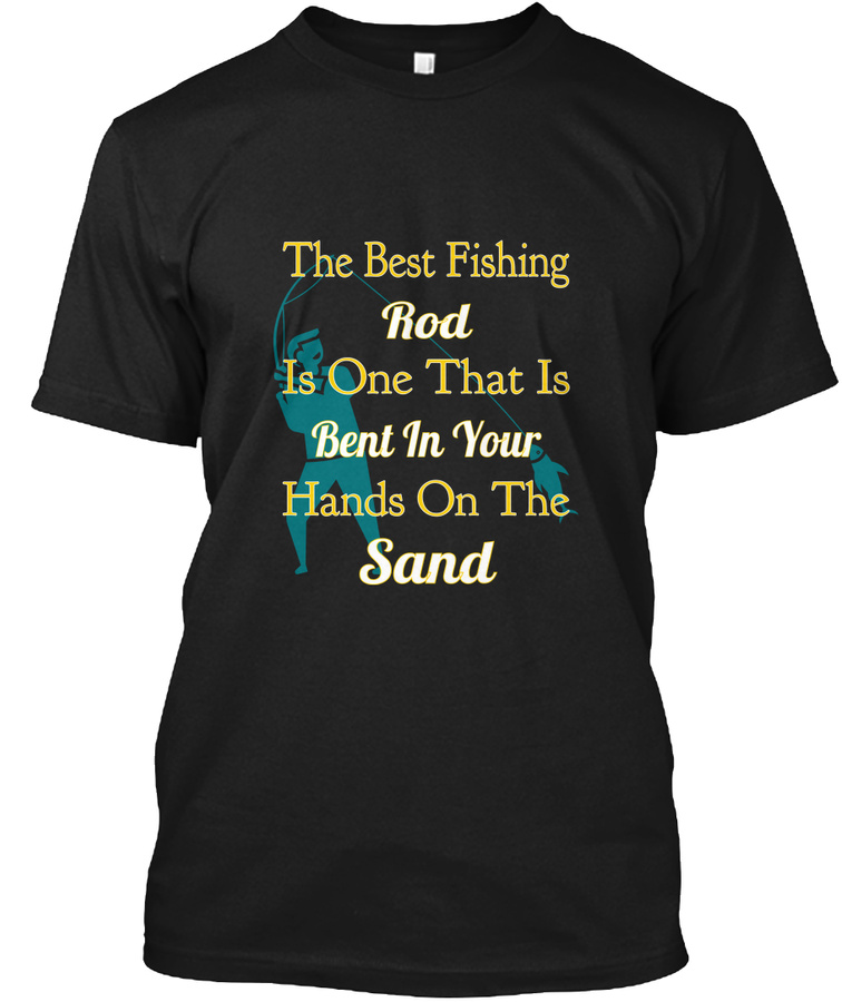 Bent Fishing Rod On Sandy Beaches Unisex Tshirt