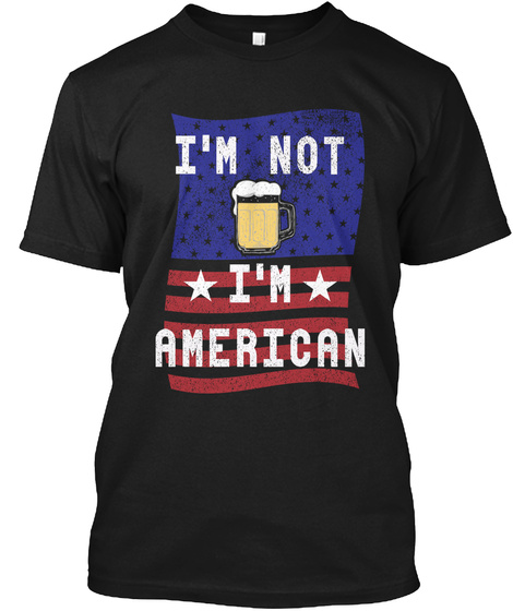Not Tipsy, Just American Black T-Shirt Front