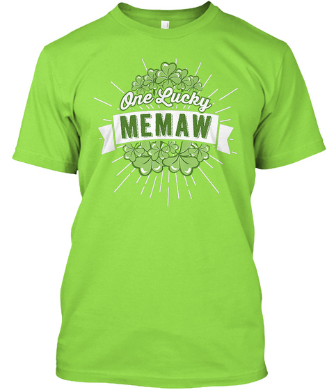 One Lucky Memaw Shirt Lime T-Shirt Front