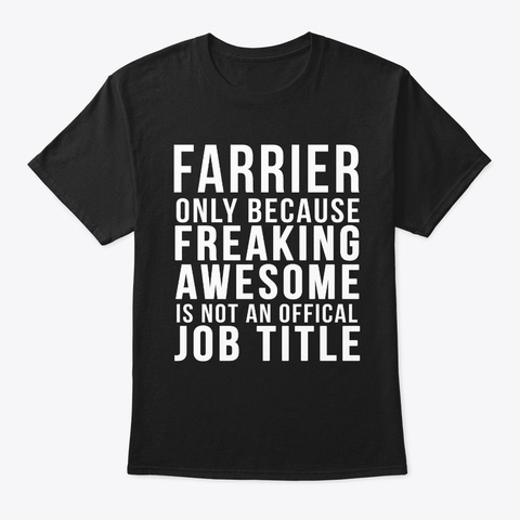 Farrier  Funny Offical Job  Black T-Shirt Front