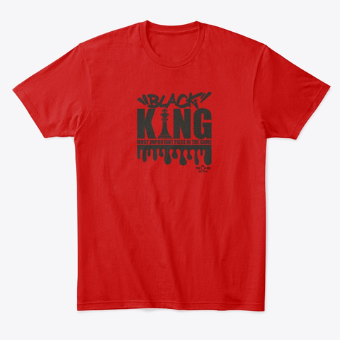 Black Kings And Queens! Classic Red T-Shirt Front