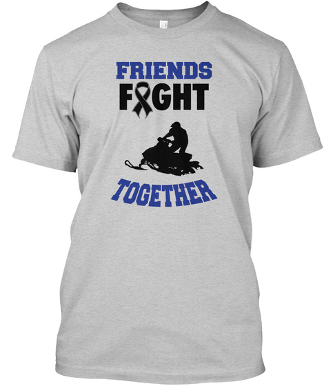 Friends Fight Together Light Steel T-Shirt Front