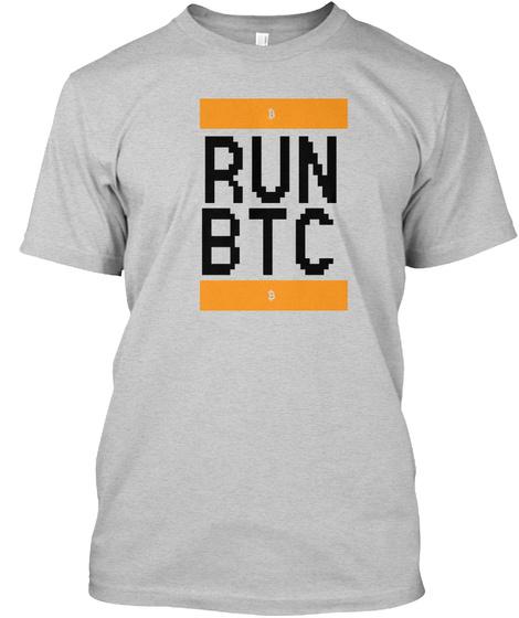 Run Btc Light Steel T-Shirt Front