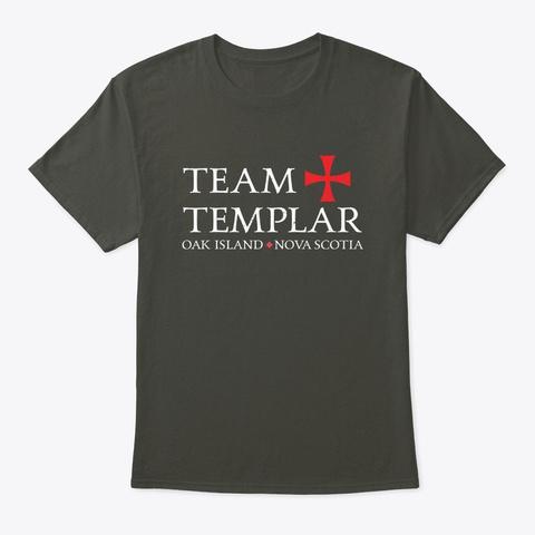 Team Templar Funny Oak Island Treasure Smoke Gray T-Shirt Front