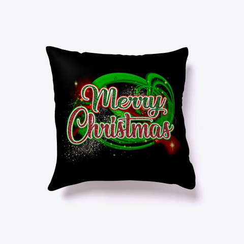 Merry Christmas Home Decor Throw Pillow Black T-Shirt Front